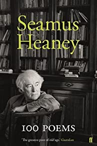100 Poems par Seamus Heaney
