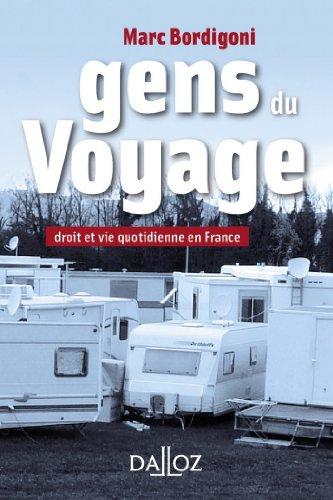 Gens du Voyage. Droit et vie quotidienne...