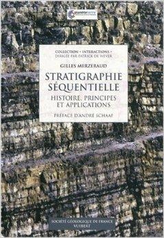 Stratigraphie squentielle de Gilles Merzeraud,Patrick de Wever ( 1 dcembre 2009 )