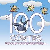 """Afficher """"100 Contes, fables et petites histoires..."""""""
