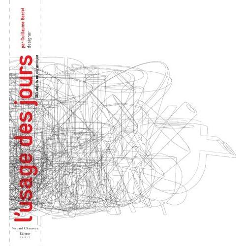 L'Usage des jours : Guillaume Bardet