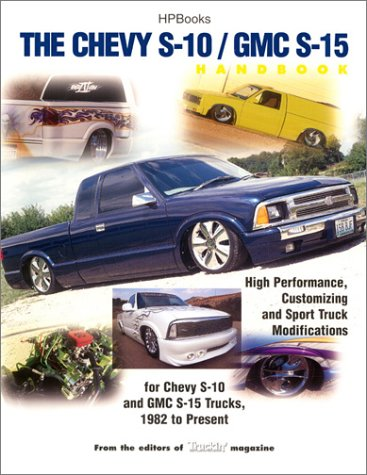 The Chevy S-10/Gmc S-15 Handbook