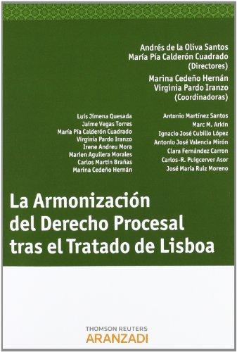 La armonización del derecho procesal tras el Tratado de Lisboa por Marina Cedeño Hernán