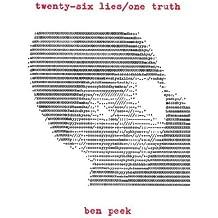 Twenty-Six Lies/One Truth