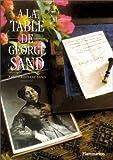 À la table de George Sand