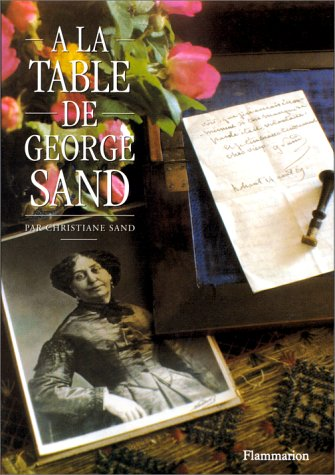 À la table de George Sand par Christiane Sand