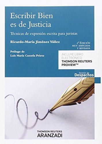 Escribir Bien Es De Justicia (Gestión de Despachos) por Ricardo Jiménez Yáñez de Barber