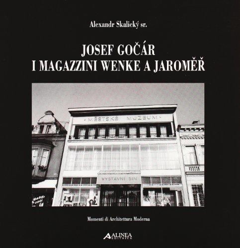 Josef Gocar. I magazzini Wenke a Jaromer. Ediz. italiana e inglese par Skalický Alexandr