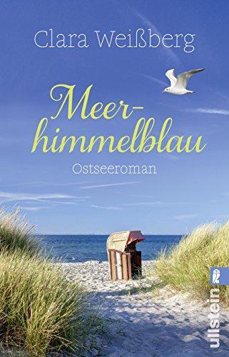 Buchseite und Rezensionen zu 'Meerhimmelblau: Ostsee-Roman' von Clara Weißberg