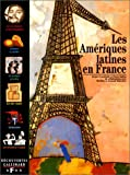 Les Amériques latines en France