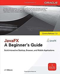 JavaFX: A Beginner's Guide (Beginner's Guide (McGraw Hill))