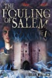 The Fouling of Salem: Volume 2 (FTK)