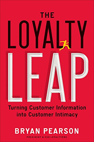 The Loyalty Leap: Turning Customer Information into Customer Intimacy (English Edition)