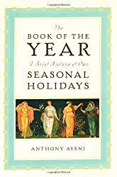 Book of the Year: A Brief History of Our Seasonal Holidays