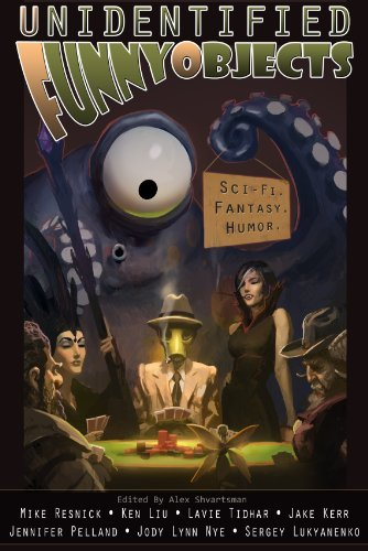Unidentified Funny Objects by Mike Resnick (2012-12-17)