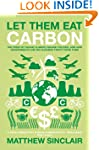 Let Them Eat Carbon: The Price of Fai...