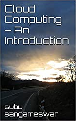 Cloud Computing - An Introduction (English Edition)