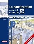 La construction comment �a marche?: T...