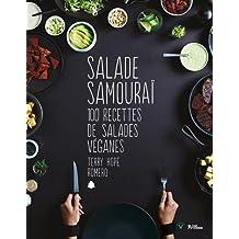 Salade samouraï 100 recettes de salades véganes