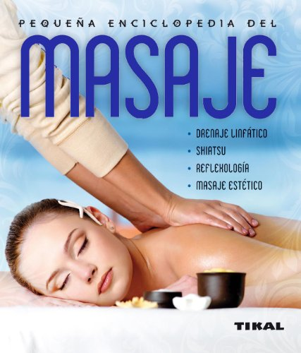 Masaje (Pequeña Enciclopedia) por Equipo Tikal