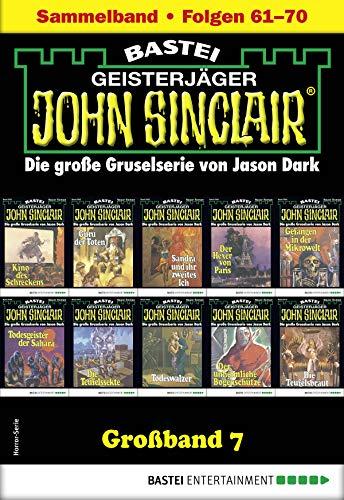 John Sinclair Großband 7 - Horror-Serie: Folgen 61-70 in einem Sammelband -