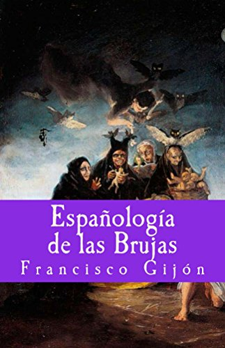 Descargar Libro Espanologia de las Brujas (Misterium nº 5) de Francisco Gijon