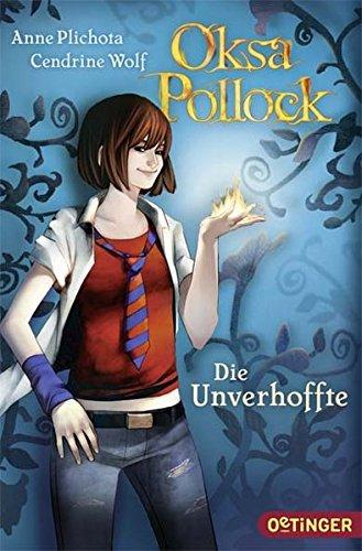 Oksa Pollock - Die Unverhoffte