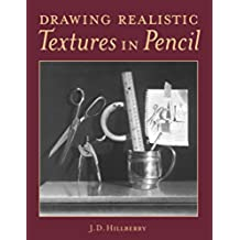 Drawing Realistic Textures in Pencil (English Edition)