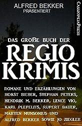 Das große Buch der Regio-Krimis: Romane und Erzählungen: Cassiopeiapress Spannung