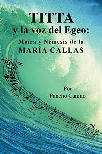 Titta Y La Voz Del Egeo:: Moira Y Némesis De La María Callas
