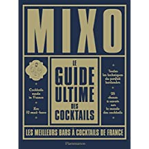 Le guide ultime des cocktails