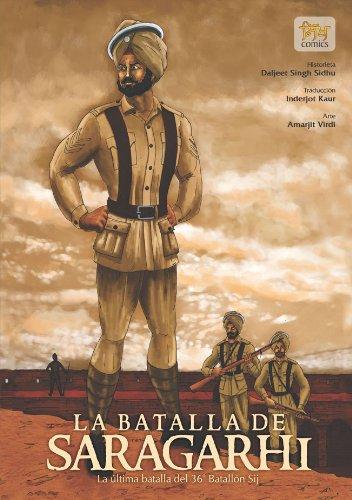 La batalla de Saragarhi - La última batalla del  36 Batallón Sij (Sikh Comics) por Daljeet Singh Sidhu