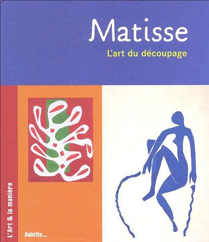 Matisse : l'art du découpage