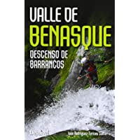 Valle De Benasque. Descenso De Barrancos (Guias Barrancos)