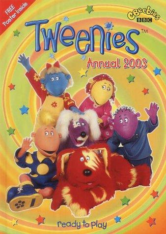Tweenies- Tweenies Annual 2003(Pplcwoj)