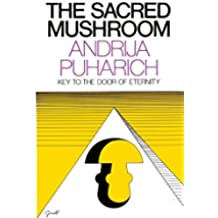 The Sacred Mushroom: Key to the Door of Eternity (English Edition)