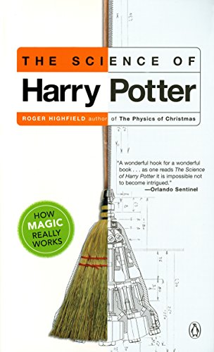 The Science of Harry Potter: How Magic Really Works por Roger Highfield
