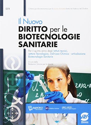 Nuovo diritto per le biotecnologie sanitarie. per il quinto anno degli Ist. tecnici. Con e-book. Con espansione online
