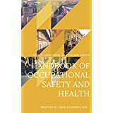 Occupational Safety and Health (OSH) Ebook: Promotes a safe and healthy working environment by providing information and advice about occupational health and safety. (English Edition)