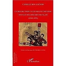 La révolution culturelle chinoise sous le regard des français (1966-1971)