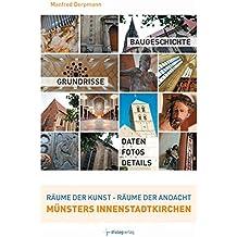 Räume der Kunst - Räume der Andacht, Münsters Innenstadtkirchen