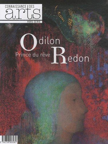 Connaissance des Arts, Hors-série N° 485 : Odilon Redon, prince du rêve