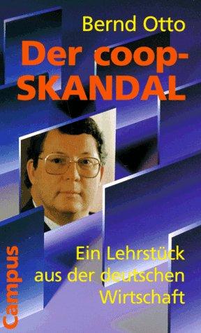 der-coop-skandal-ein-lehrstuck-aus-der-deutschen-wirtschaft
