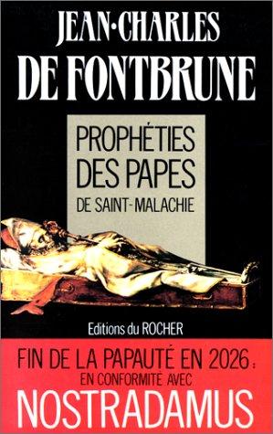 Histoire et prophtie des papes de Saint-Malachie
