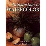 Introduction to Watercolor (Introduction to Art Series)