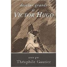Dessins gravés de Victor Hugo