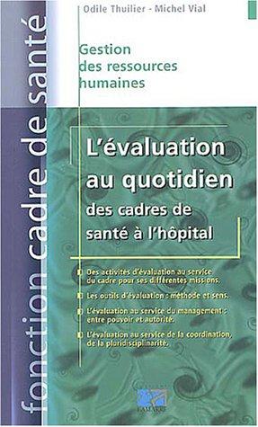 L'évaluation au quotidien des cadres de santé à l'hôpital par Michel Vial