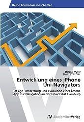 Entwicklung eines iPhone Uni-Navigators: Design, Umsetzung und Evaluation einer iPhone App zur Navigation an der Universität Hamburg