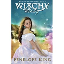 Witchy, Witchy: A Spellbound Novel: Volume 1