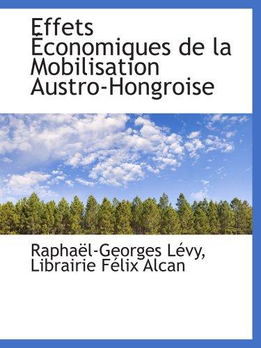 effets-economiques-de-la-mobilisation-austro-hongroise